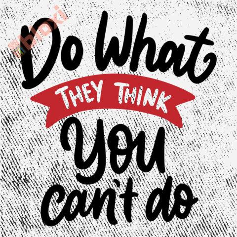 בלוק השראה Do what they think you cant 17x17