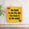 בלוק השראה The limit is not the sky 17x17