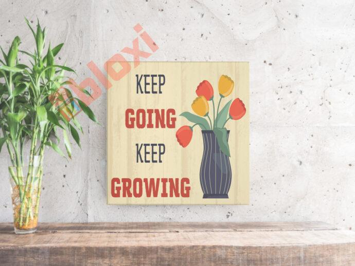 בלוק השראה Keep growing 17x17